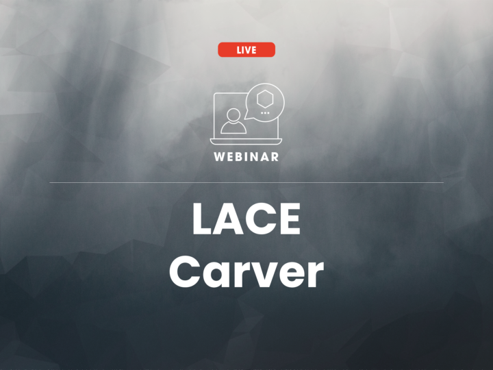Webinar: Uncover critical evidence with LACE Carver